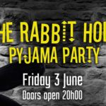 The Rabbit Hole Pajama Party