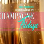 Champagne Fridays