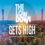 The Low Down ~ Gets high