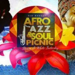 Get Your Tickets To The Third Annual Afro Jazz & Soul P...