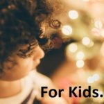 Gifts For Children – Christmas 2020