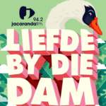 Come And Enjoy Yourself At The Liefde By Die Dam