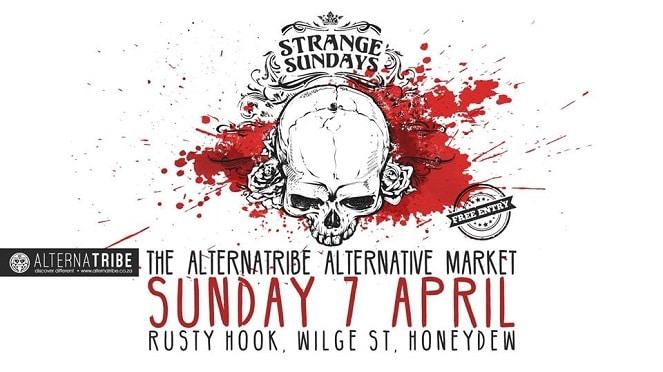 Alternatribe's Strange Sundays – Alternative Market At Rusty Hook