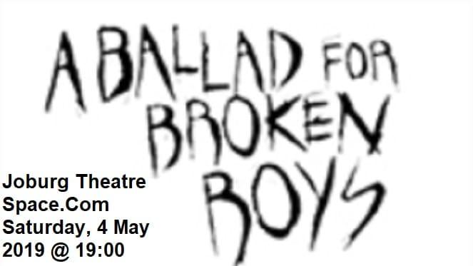 A Ballad For Broken Boys
