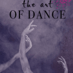 The Art Of Dance Brings The Stage To Life