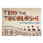 Tiny The Tokolshe And Other African Tales