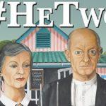Pieter-Dirk Uys & Evita Bezuidenhout in #He Two