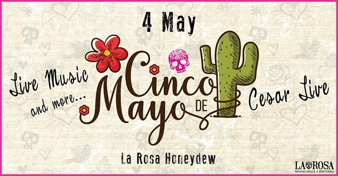 Cinco de Mayo Celebrations At La Rosa Honeydew
