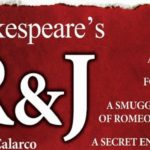 Shakespeare's R & J at The Pieter Toerien Main The...