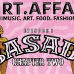 Art Affair Presents Basadi Chapter Two