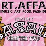 Art Affair Presents Basadi Chapter Two