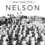 Joburg Theatre Presents Waiting For Nelson
