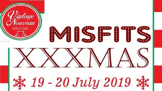 Misfits XXXMas in July