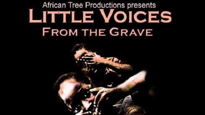 Little Voices from the Grave