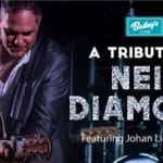 A Tribute to Neil Diamond Featuring Johan Liebenberg