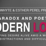 The Paradox and Poetry of Modern Love Seminar