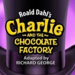 Charlie and The Chocolate Factory Comes To NCT!