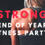 Strong - End Of Year Fitness Party