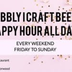 Craft & Draft Beer I Bubbly Happy Hour All Weekend