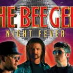 The Bee Gees Night Fever Tribute Concert