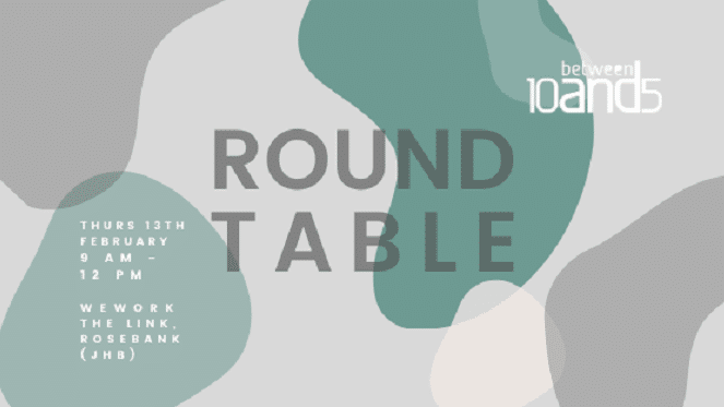 10and5 Presents The Round Table