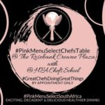 Pink Menu Select Chef's Table at Rosebank Crowne Plaza