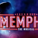 Memphis The Musical ...