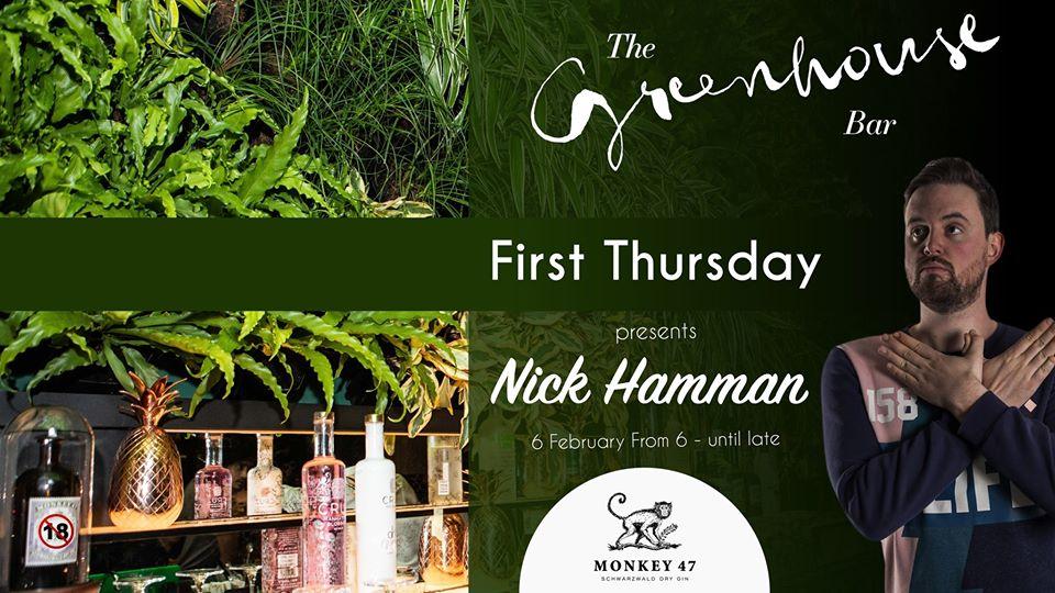 Greenhouse Bar Presents First Thursday With Nick Hamman