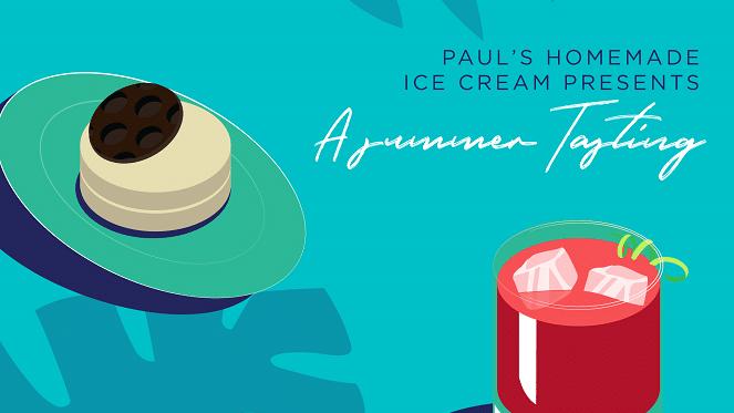 Paul's Homemade Ice Cream Presents A Summer Tasting