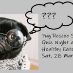 CANCELLED: Pug Rescue Quiz Night