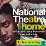 National Theatre Live At Home - Barber Shop Chronicles