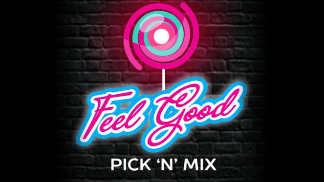 Feel Good Pick 'n' Mix