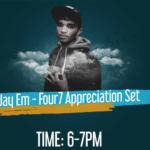Catch Jay Em LIVE - Four7 Appreciation Set