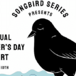 The Songbird Series' Live Mother's Day Concert