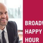 Broadway Happy Hour With Nick Burgess