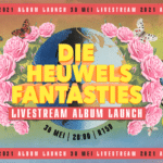 Die Heuwels Fantasties Livestream Album Launch