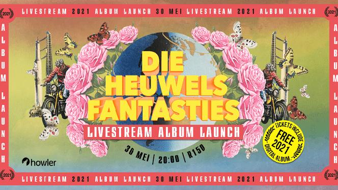 Die Heuwels Fantasties Livestream Album Launch