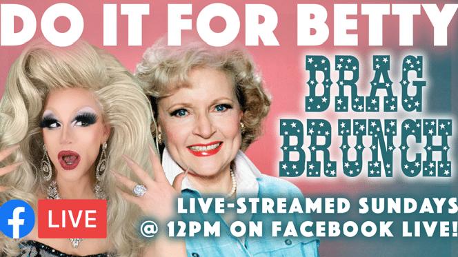 Do It For Betty Drag Brunch