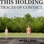 This Holding: Traces Of Contact Film Premiere