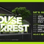 Truth Select Presents House Arrest Online Party