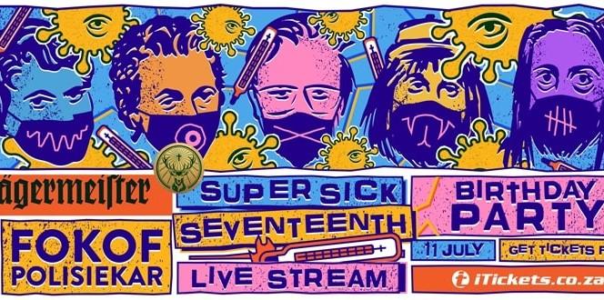 Fokofpolisiekar – Super Sick Seventeenth Livestream Show
