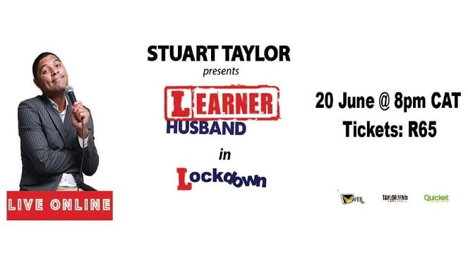 Stuart Taylor Presents: Learner Husband In Lockdown