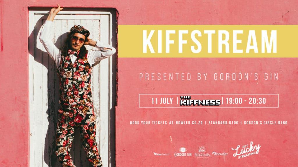 KIFFSTREAM Presented by Gordon's Gin