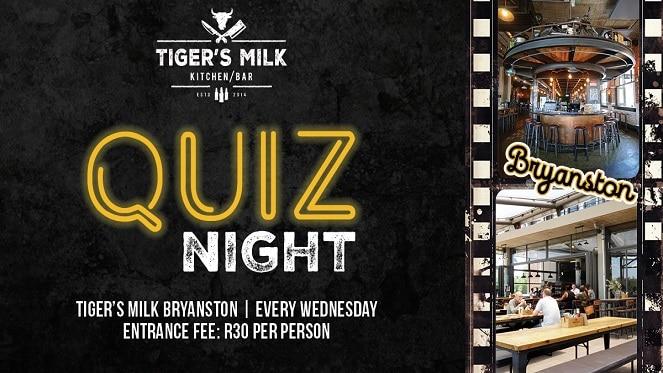 Don't Miss Quiz Night At Tiger's Milk In Bryanston!